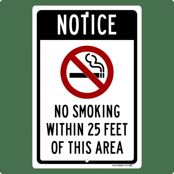 Notice - No Smoking Within 25 Feet- aluminum sign