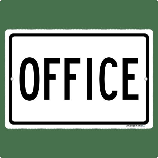 Office - aluminum sign