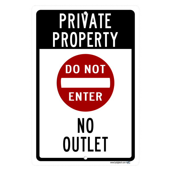 Private Property No Outlet - aluminum sign