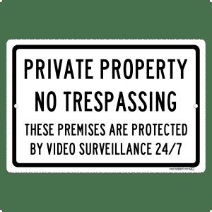 Private Property No Trespassing 24-7 Video Surveillance- aluminum sign