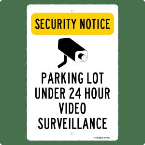 Security Notice Parking Lot Under Video Surveillance -aluminum sign