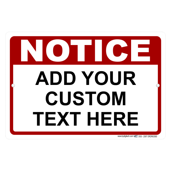 Custom Notice Sign With Your Text Personalized Aluminum Sign