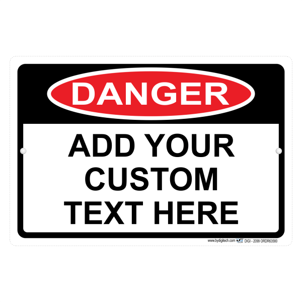 Custom Danger Sign With Your Text Personalized Aluminum Sign
