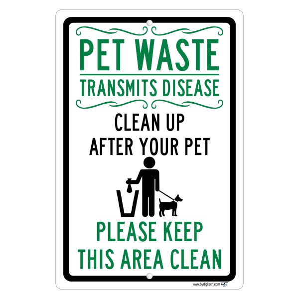 Pet Wastetransmit Disease Keep This Area Clean Aluminum Sign