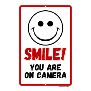 Smile You Are On Camera  Aluminum Sign