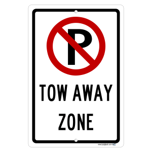 No Parking Symbol Tow Away Zone Aluminum Sign