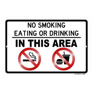 No Smoking Eating Or Drinking In This Area Aluminum Sign