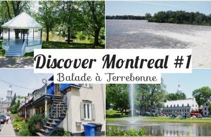 Discover Montreal #1 : Balade à Terrebonne