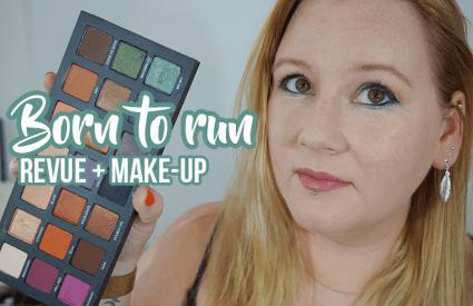 REVUE #2 : Born To Run Palette, un indispensable make-up ?
