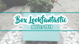 Lookfantastic Juillet 2019 – Hydratation