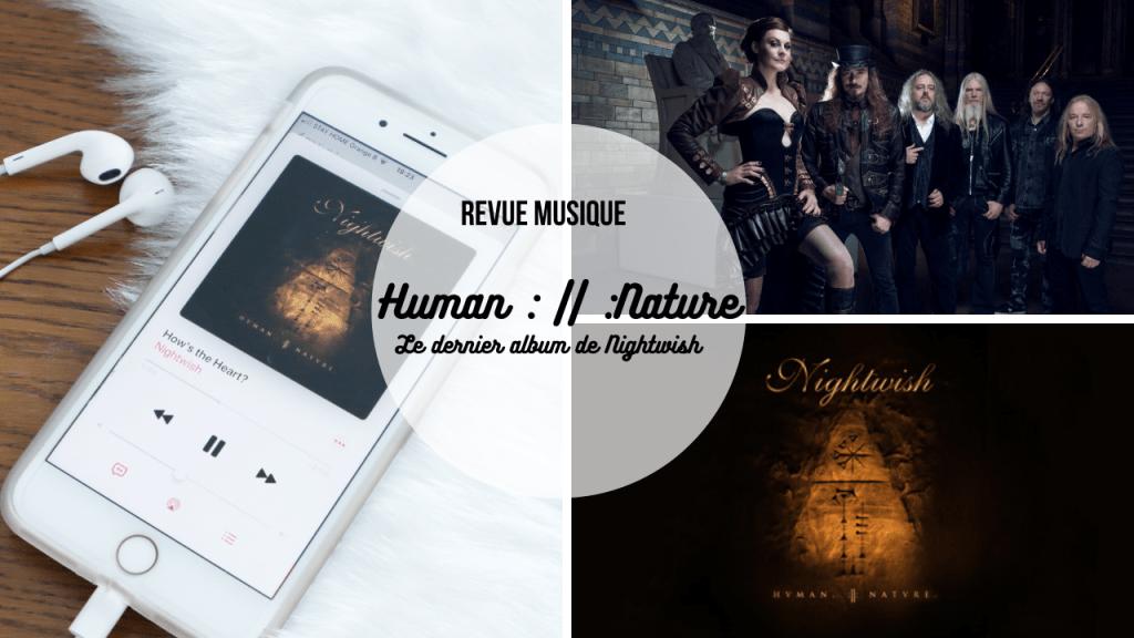 Human :||: Nature, l'album qui m'a bouleversée