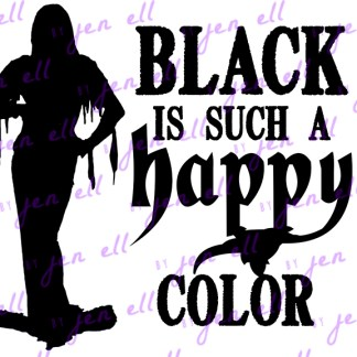 Black Is Such a Happy Color SVG