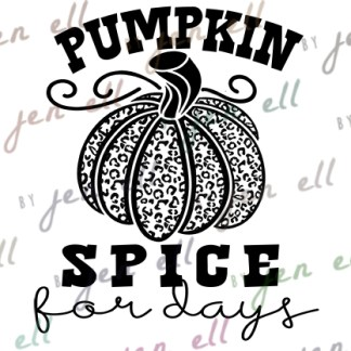 Pumpkin Spice For Days SVG
