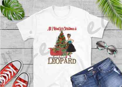 All I Want For Christmas Is Leopard Tee