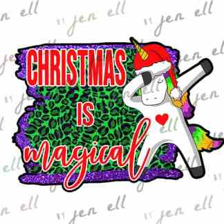 Christmas Is Magical - Sublimation Design - Instant Download