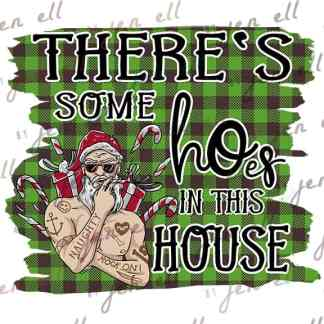 Santa Hoes In This House - Sublimation Design - Instant Download