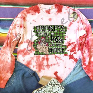 Santa Hoes In This House ed Tie Dye Tee