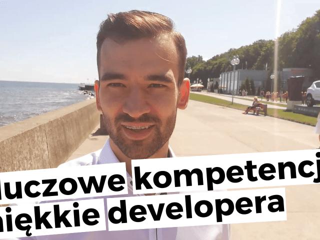 Kluczowe kompetencje miękkie programisty – #vlog 01
