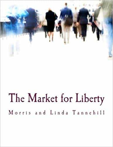 the market for liberty book