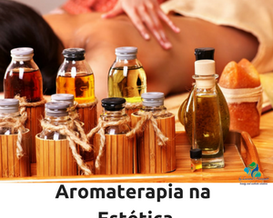 Aromaterapia na Estética /BREVE/