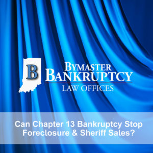 Can Chapter 13 Bankruptcy Stop Foreclosure or Sheriff Sale?