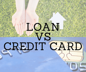 Loan vs Credit Card
