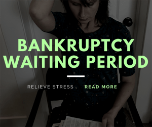 Bankruptcy Waiting Period