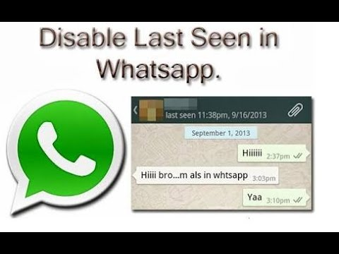 How to Hide Last Seen On Whatsapp- Next Generation