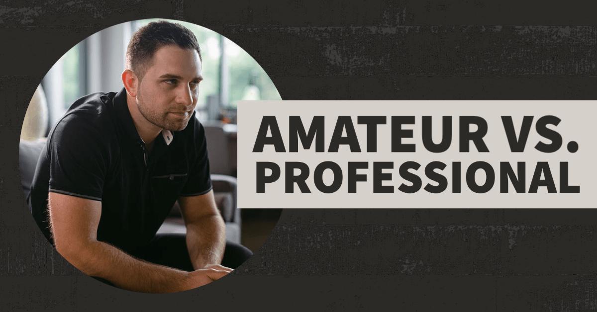 amateur vs professional