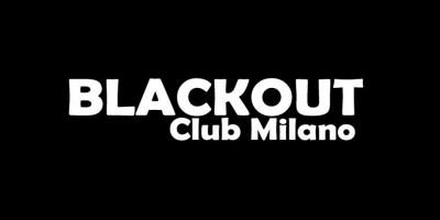 Blackout Club Milano | #bystaff.it
