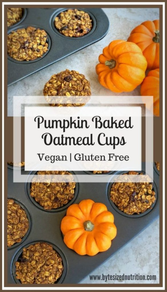 Pumpkin Baked Oatmeal Cups (Vegan & Gluten Free) | The perfect grab & go breakfast! www.bytesizednutrition.com