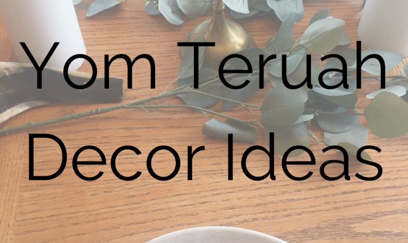 Yom Teruah Decor Ideas
