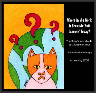 Where in the World is Brewskie Butt Meowin' Today? Book cover