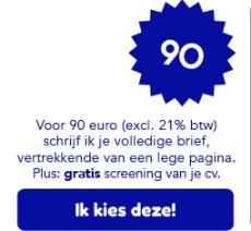 Ik schrijf je motivatiebrief of sollicitatiebrief voor 90 euro