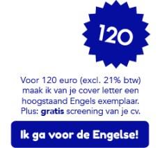 Je cover letter herschrijf ik in hoogstaand Engels voor 120 euro