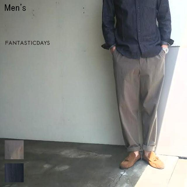FANTASTICDAYS テーパードイージーパンツ TAPERED-M-71-01 (KHAKI)
