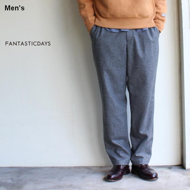 FANTASTICDAYS ウールテーパードイージーパンツ FLANNEL-M-83-01 (グレー)