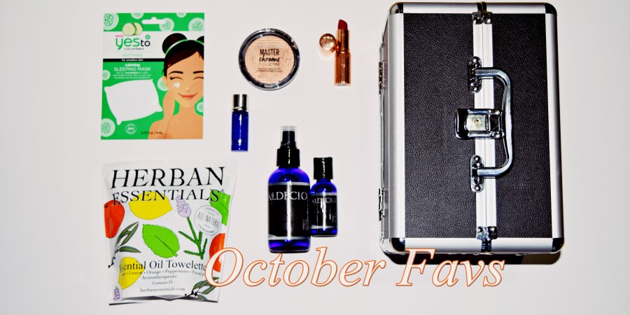 C's October Favorites