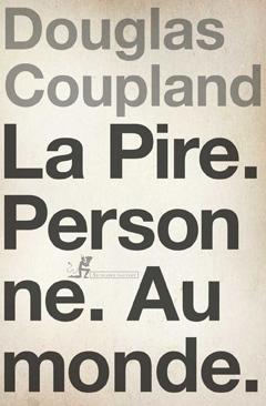 Livre - Coupland La pire personne