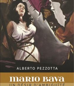 Mario Bava – Un désir d'ambiguïté