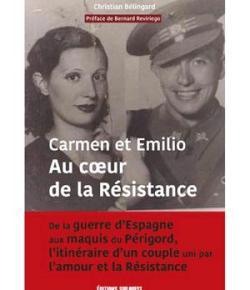 Carmen et Emilio : au cœur de la Résistance