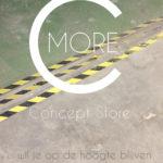 C-More Concept Store | Honig Complex Nijmegen