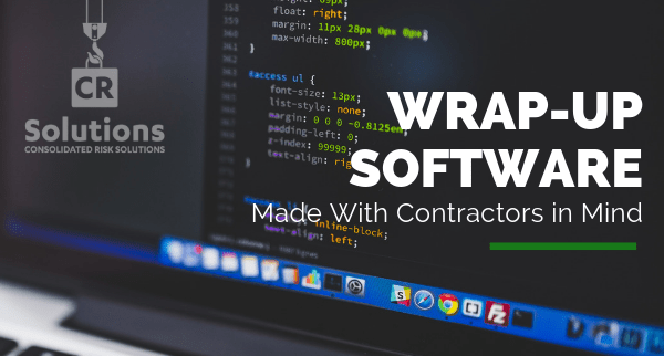 Wrap-Up Software Made with Contractors in Mind
