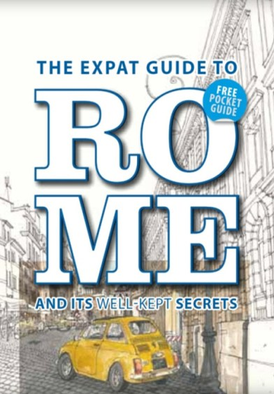 Wanted in Rome - The Expat Guide to Rome 2017