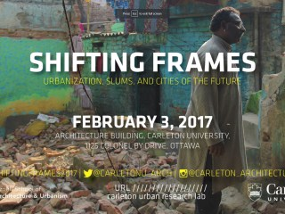 Shifting Frames // Urbanization, Slums, and Cities of the Future