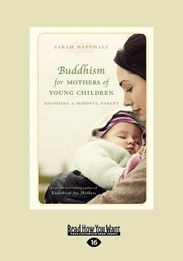 buddhism for mothers a calm approach to caring for - 600×857