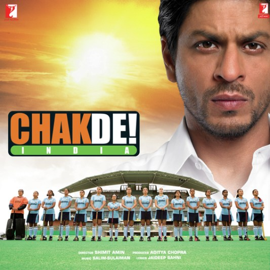 Chak De India - Bollywood movie based on sports