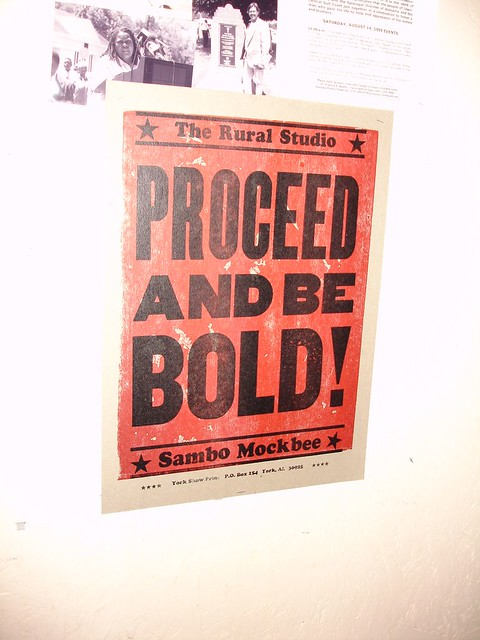 Proceed And Be Bold! Rural Studio, Samuel 'Sambo' Mockbee