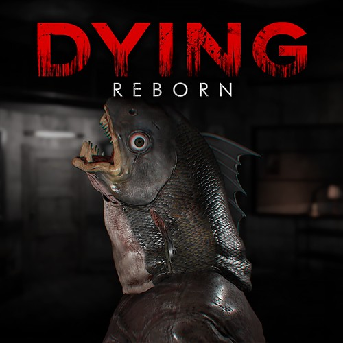 Dying: Reborn