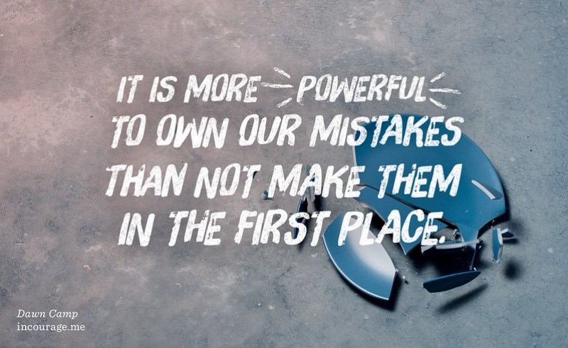 When We Own Our Mistakes at (in)courage